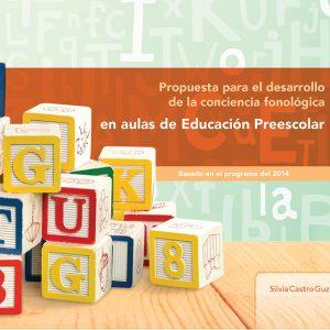 Propuesta para el desarrollo de la conciencia fonológica en aulas de Educación Preescolar